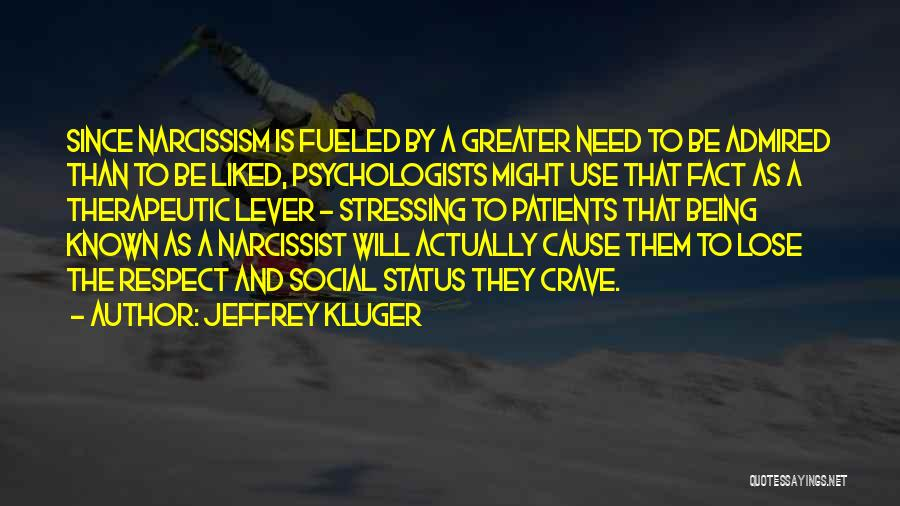 Greater Than Quotes By Jeffrey Kluger