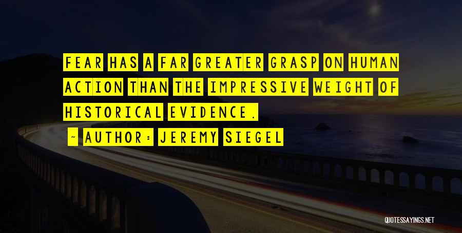 Greater Than Quotes By Jeremy Siegel
