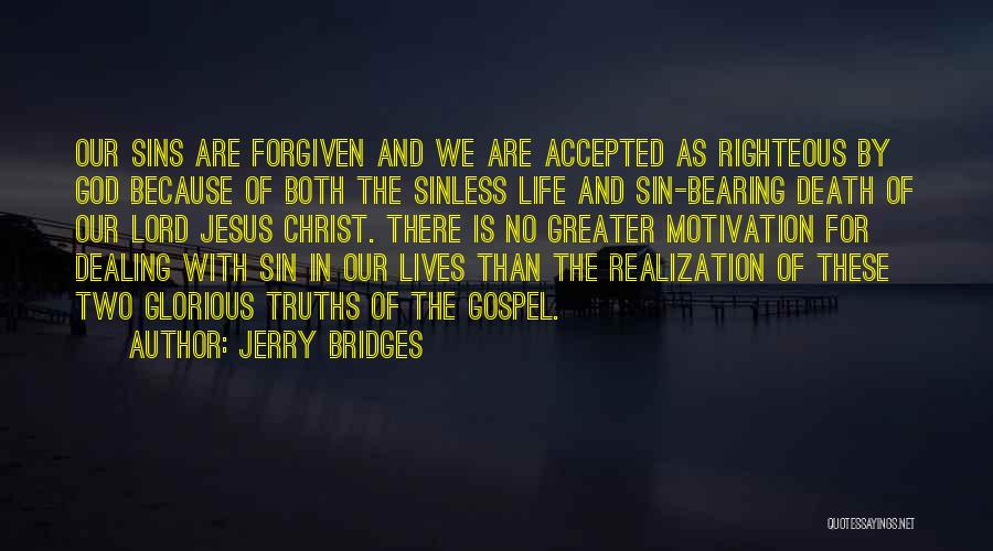 Greater Than Quotes By Jerry Bridges