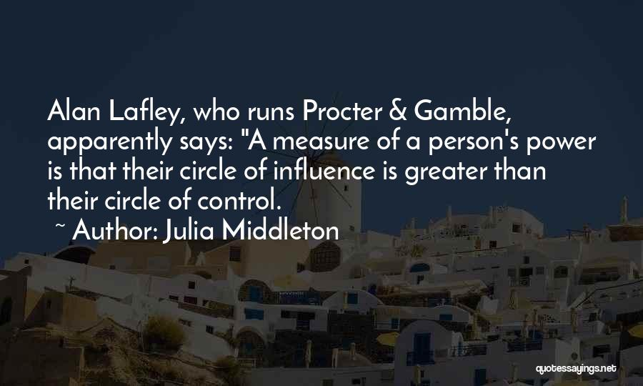 Greater Than Quotes By Julia Middleton