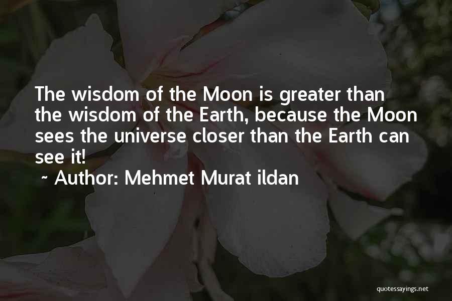Greater Than Quotes By Mehmet Murat Ildan