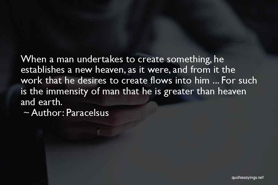 Greater Than Quotes By Paracelsus