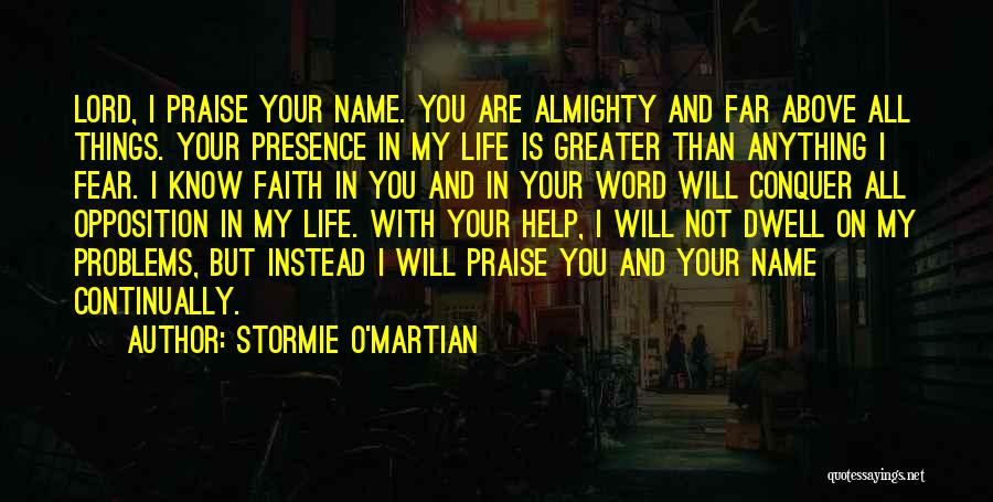 Greater Than Quotes By Stormie O'martian