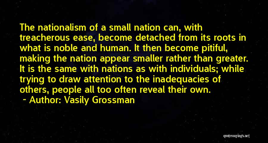 Greater Than Quotes By Vasily Grossman