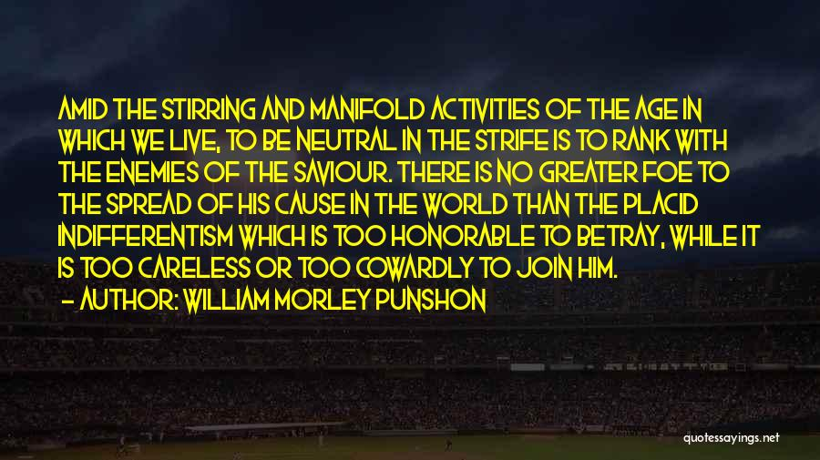 Greater Than Quotes By William Morley Punshon