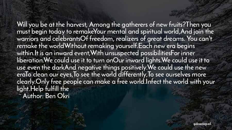 Greater Than Yourself Quotes By Ben Okri