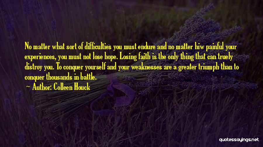 Greater Than Yourself Quotes By Colleen Houck