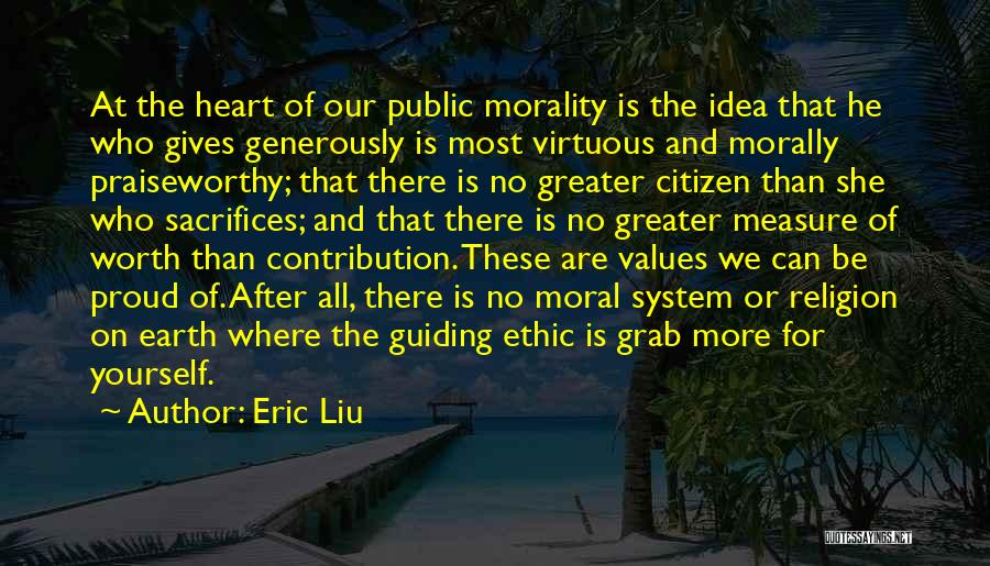 Greater Than Yourself Quotes By Eric Liu