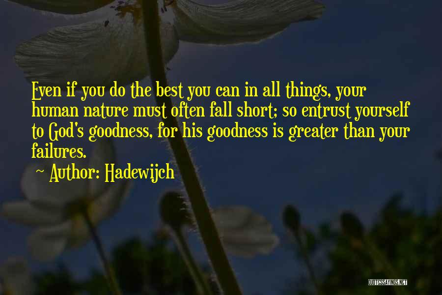 Greater Than Yourself Quotes By Hadewijch