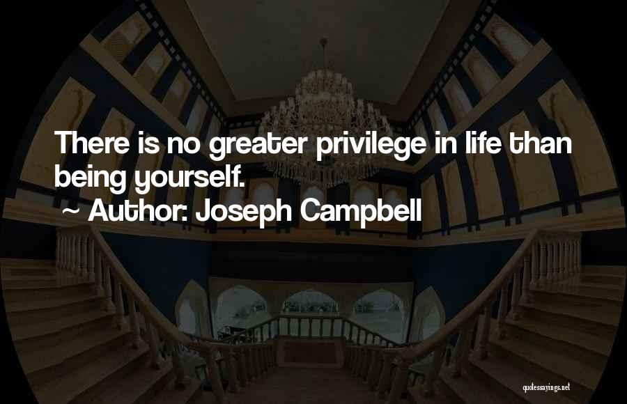 Greater Than Yourself Quotes By Joseph Campbell