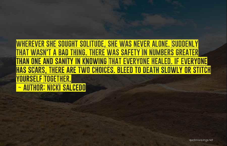 Greater Than Yourself Quotes By Nicki Salcedo