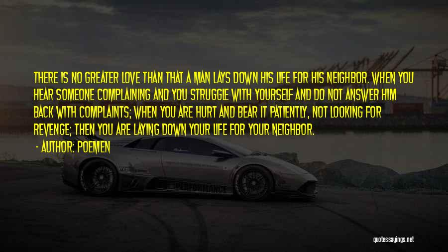 Greater Than Yourself Quotes By Poemen