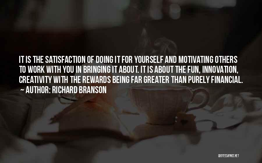 Greater Than Yourself Quotes By Richard Branson