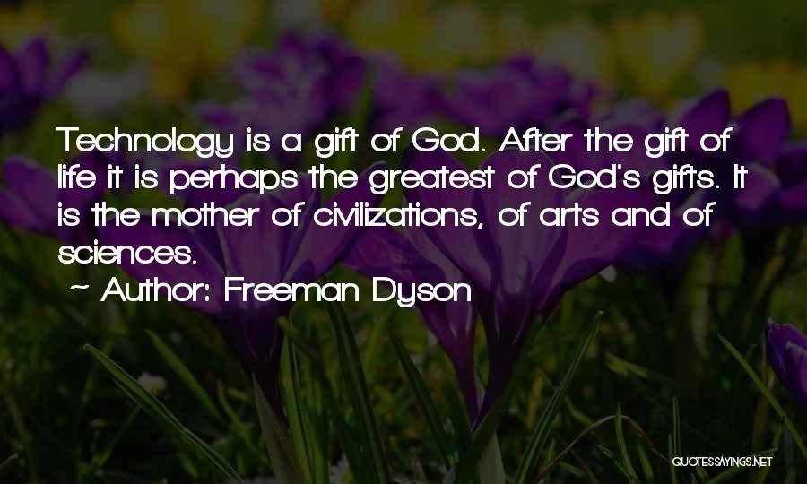 Greatest God Quotes By Freeman Dyson