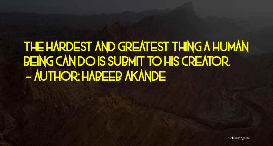 Greatest God Quotes By Habeeb Akande