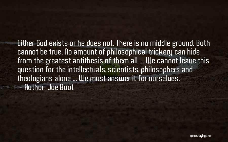 Greatest God Quotes By Joe Boot