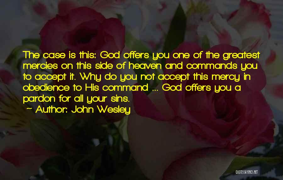 Greatest God Quotes By John Wesley