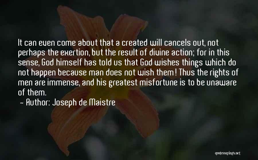 Greatest God Quotes By Joseph De Maistre