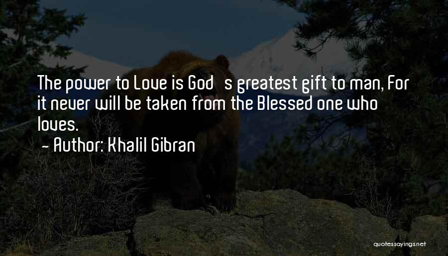 Greatest God Quotes By Khalil Gibran