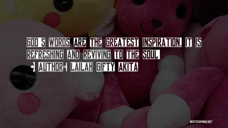 Greatest God Quotes By Lailah Gifty Akita