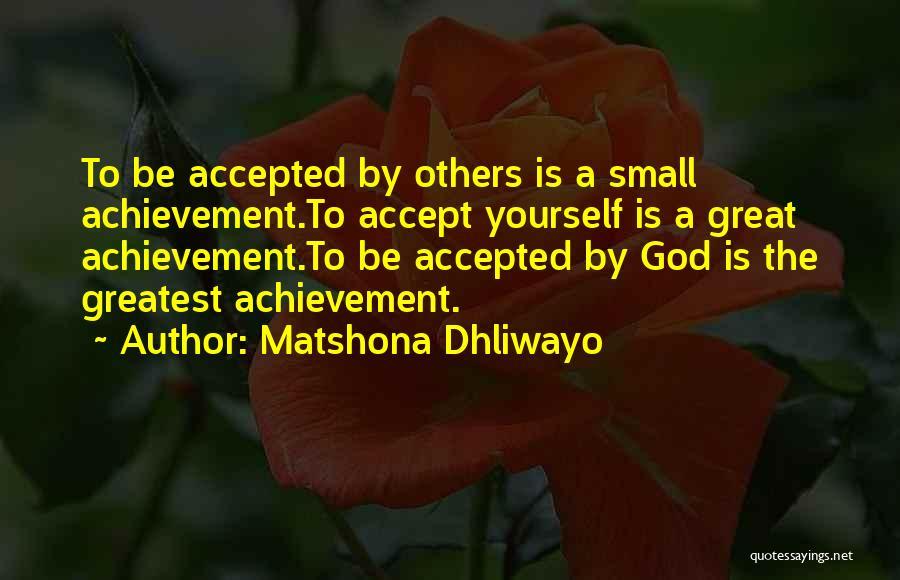 Greatest God Quotes By Matshona Dhliwayo
