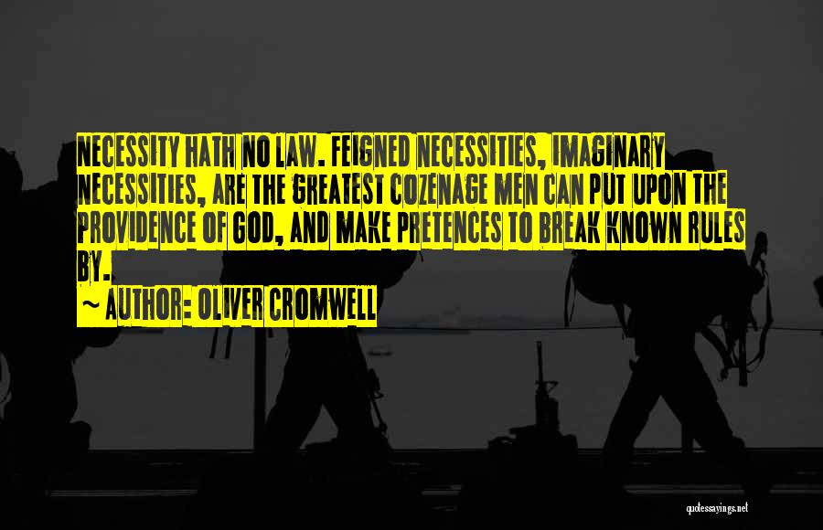 Greatest God Quotes By Oliver Cromwell