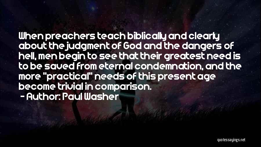 Greatest God Quotes By Paul Washer