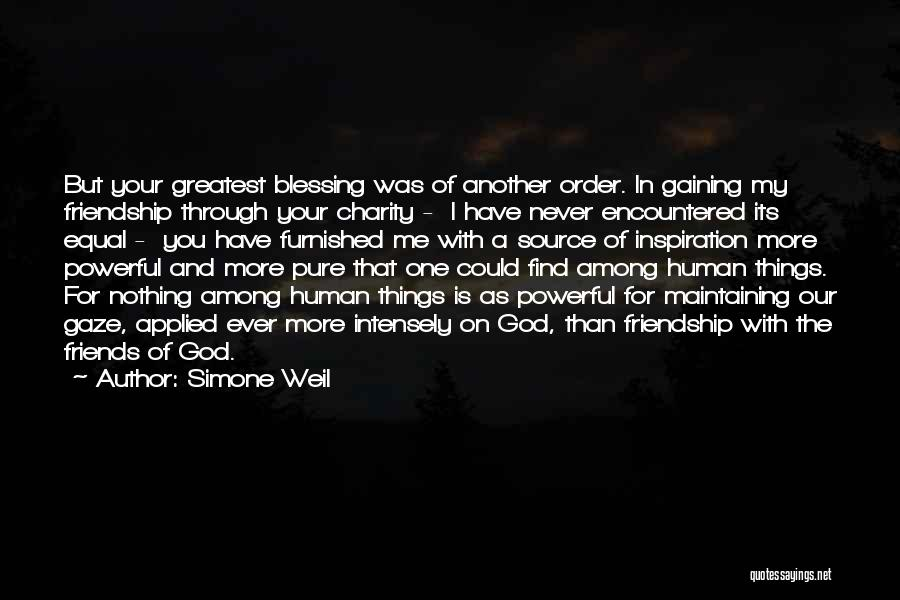 Greatest God Quotes By Simone Weil