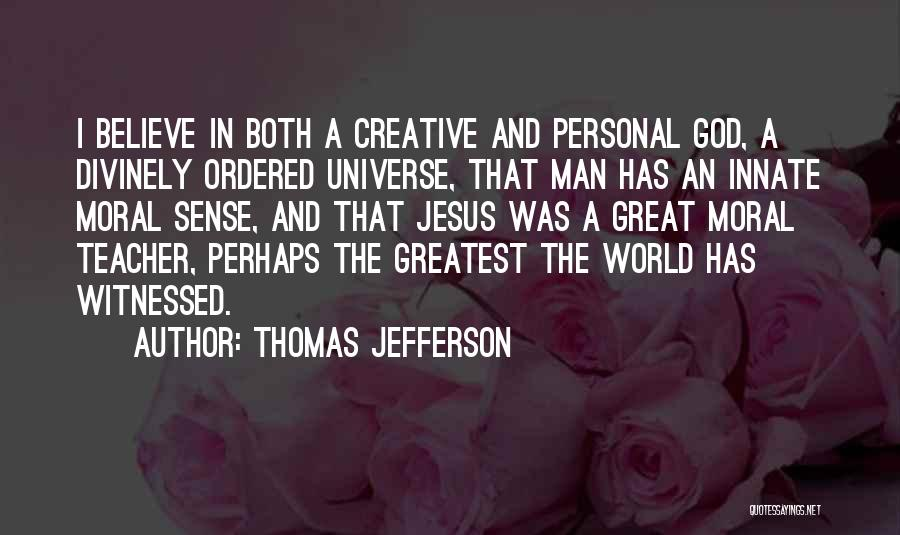 Greatest God Quotes By Thomas Jefferson