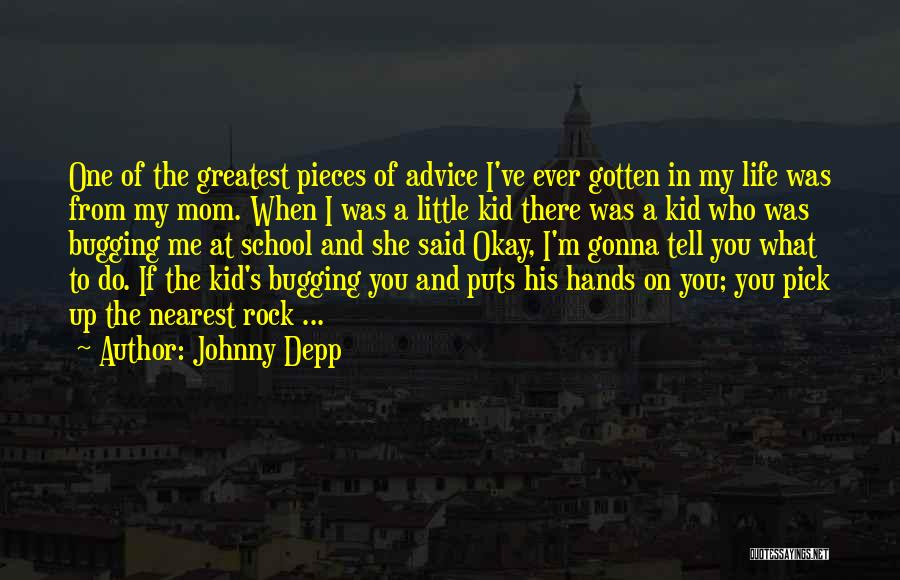 Greatest Mom Quotes By Johnny Depp