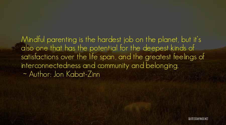 Greatest Mom Quotes By Jon Kabat-Zinn
