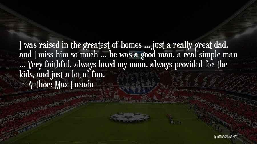 Greatest Mom Quotes By Max Lucado