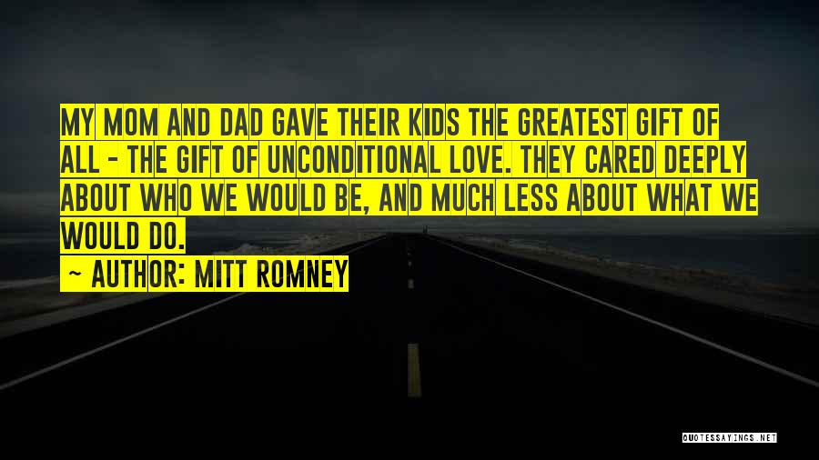 Greatest Mom Quotes By Mitt Romney
