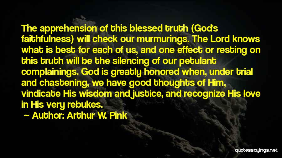 Greatly Blessed Quotes By Arthur W. Pink