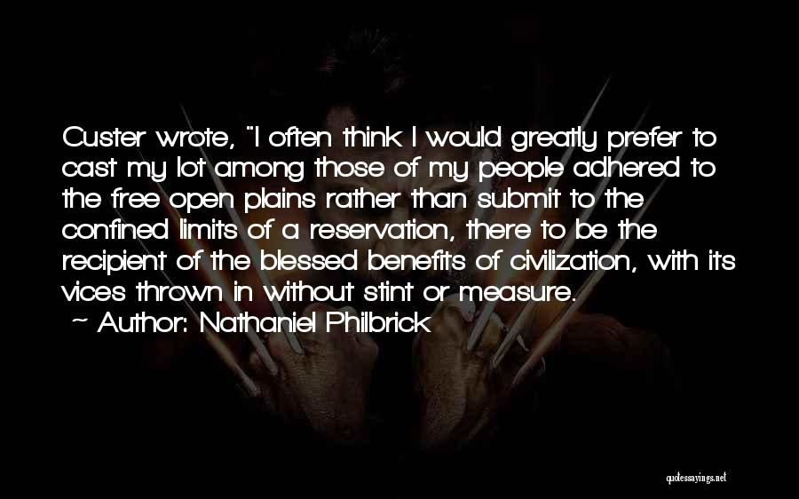 Greatly Blessed Quotes By Nathaniel Philbrick