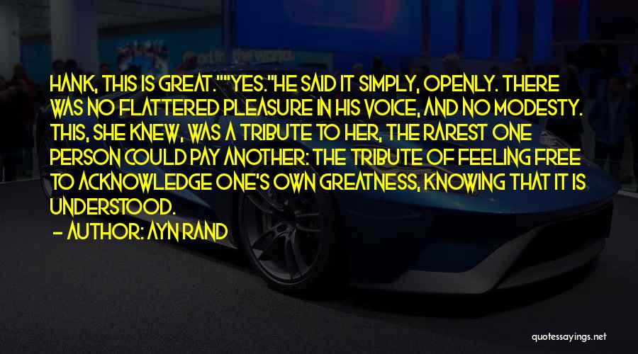 Greatness Of A Person Quotes By Ayn Rand