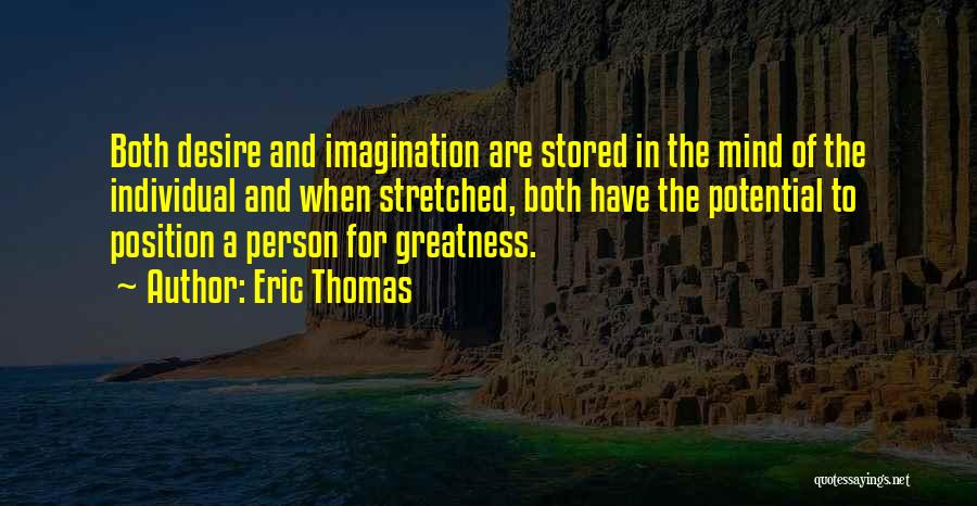 Greatness Of A Person Quotes By Eric Thomas