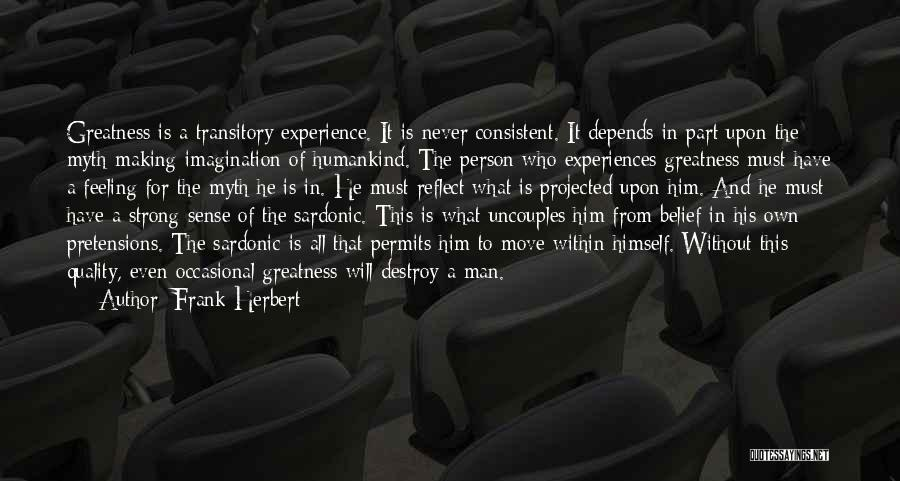 Greatness Of A Person Quotes By Frank Herbert