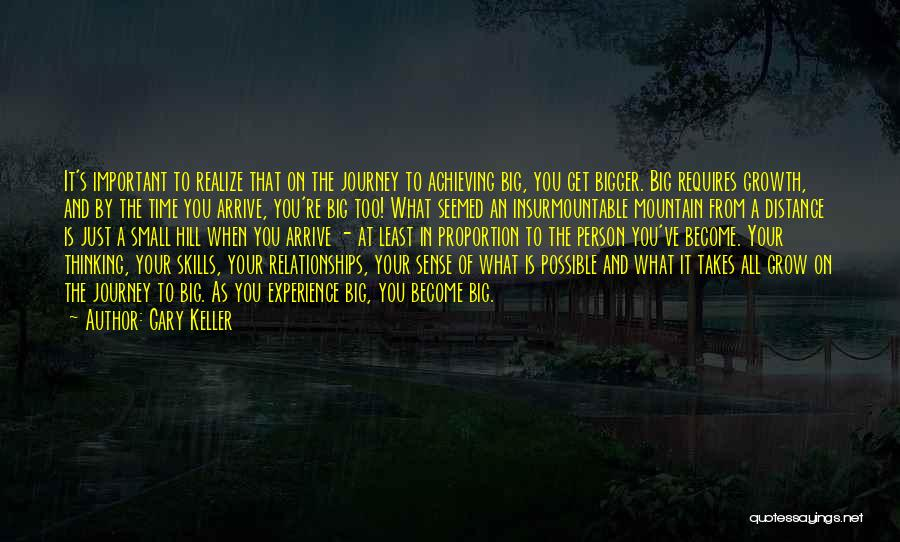 Greatness Of A Person Quotes By Gary Keller