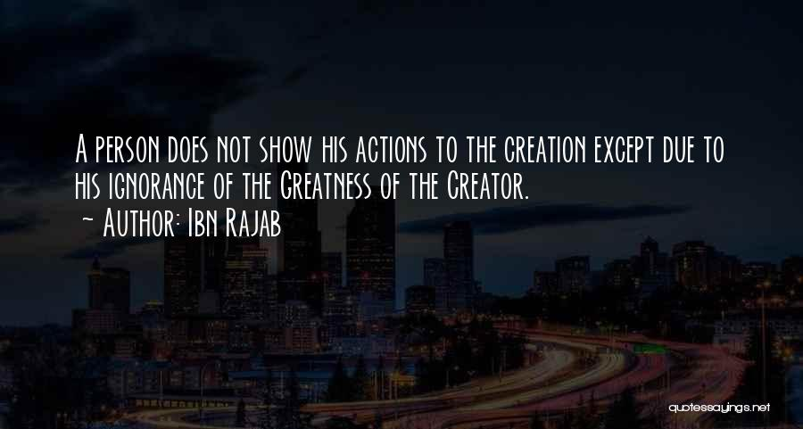 Greatness Of A Person Quotes By Ibn Rajab