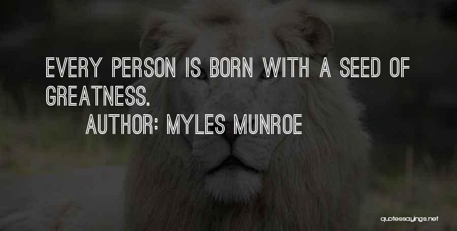 Greatness Of A Person Quotes By Myles Munroe