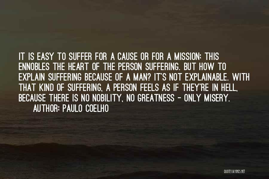 Greatness Of A Person Quotes By Paulo Coelho
