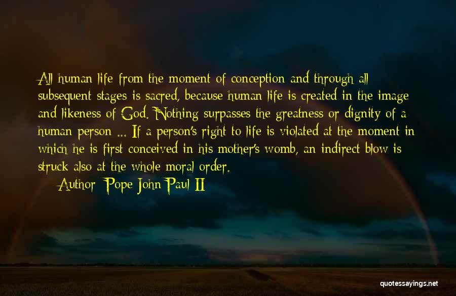 Greatness Of A Person Quotes By Pope John Paul II