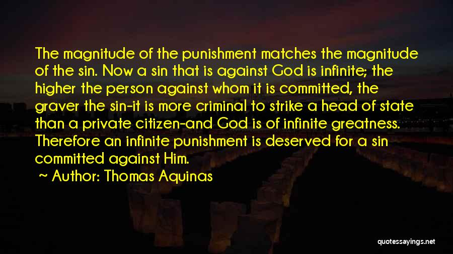 Greatness Of A Person Quotes By Thomas Aquinas