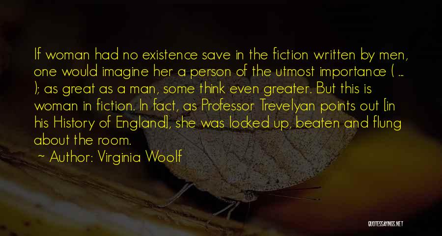 Greatness Of A Person Quotes By Virginia Woolf
