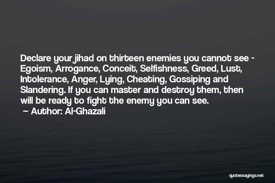 Greed And Selfishness Quotes By Al-Ghazali