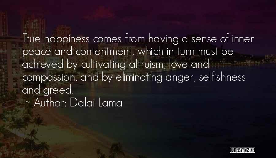 Greed And Selfishness Quotes By Dalai Lama