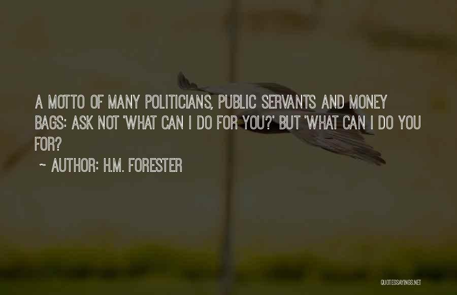Greed And Selfishness Quotes By H.M. Forester