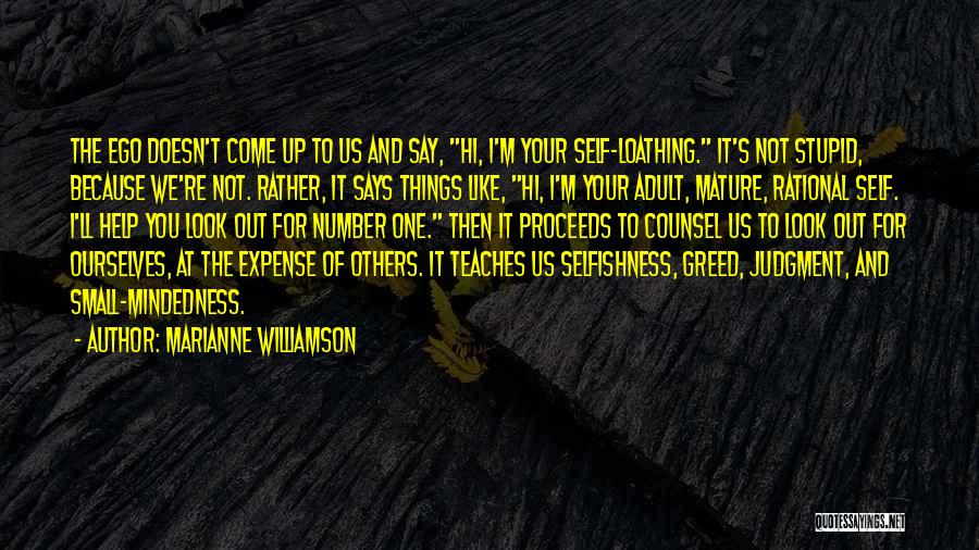 Greed And Selfishness Quotes By Marianne Williamson