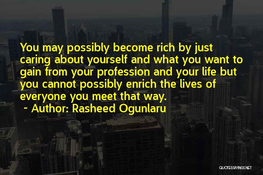 Greed And Selfishness Quotes By Rasheed Ogunlaru